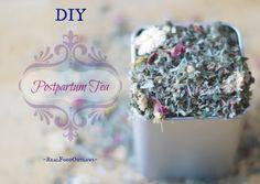 DIY Postpartum Tea - A Balancing Tea for New Mothers | Real Food Outlawsl