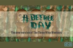 The new version for The Three Wise Monkeys #befree #monkeys #illustration #blog