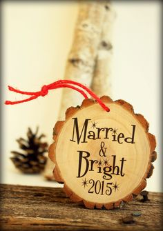 Married and Bright Ornament. Modern Christmas Ornaments, Wood Ornaments, Christmas Decorations, Holiday Decor, Wedding Book, Wedding Gifts, Handmade Wedding, Coloring Books, Goodies