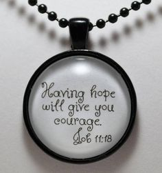 Job Having Hope will Give You Courage Scripture Necklace Christian Sobriety Recovery Necklace C L Murphy Creative CLMurphyCreative Courage Scripture, Nicotine Addiction, Christian Jewelry, Broken Chain, Sobriety, Text Design, Ball Chain, Pendant Jewelry, Etsy