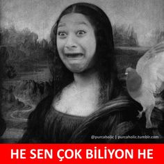 HE SEN ÇOK BİLİYON HE :)  #mizah #matrak #komik #espri #şaka #gırgır #komiksözler #caps Merida, Comedy Zone, Funny Images, Mona Lisa, Harry Potter, Entertaining, Mood, Photo And Video, Humor