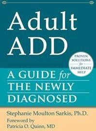 If you are an adult recently diagnosed with ADHD or if you are a family member or loved one of someone who has ADHD, one of the first steps after diagnosis is to become educated about ADHD. There are many wonderful books and resources available to help you along your journey in learning more about adult ADHD. If you are wondering where to begin, Adult ADD: A Guide for the Newly Diagnosed is a great starting point. http://add.about.com/