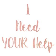 I have created a quick reader survey to help me give you what you want - so help me by filling it out! I Need Help, We Need You, Believe In You, Self Motivation, Motivation Quotes, Jfk Jr, Show Me The Way, We Missed You, I Appreciate You