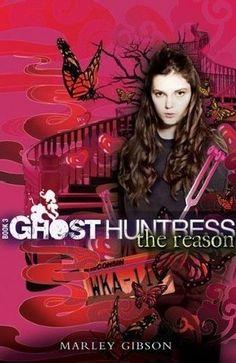 Ghost Huntress 3: The Reason