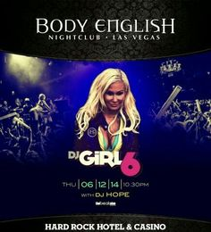 DJ Girl 6 at Body English Nightclub Las Vegas Thursday June 12th. 702.741.CITY(2489) City VIP Concierge for Table and Bottle Service, Tickets and the Best of Any & Everything Fabulous in Las Vegas!!! #BodyEnglishLasVegas #VegasNightclubs #LasVegasBottleService #CityVIPConcierge CALL OR CLICK TO BOOK www.CityVIPConcierge.com