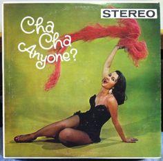 Paquitin Lara and his Latin-American Orchestra, Ramon and his Orchestra - Cha Cha Anyone? (1958)