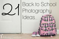 21 Back to School Photography Ideas from @Courtney Baker Baker @ Click it Up a Notch. It's so important to document your little ones first day of school or first day back! Here are some first day scenarios and activities worth capturing.