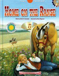 Home on the Range Poem by Dr. Brewster Higley Additional Words by  John A. Lomax Music by Daniel E. Kelley This book features pages of historical information and printed music.