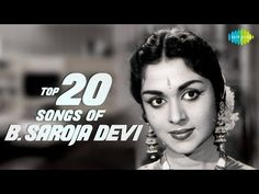 B.Sarojadevi - Top 20 Songs | P. Susheela | S. Janaki | கன்னடத்து பைங்கிளி | HD Tamil Audio Jukebox - YouTube