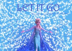 Let it Go - Frozen super excited for this movie!! ahh! 7 days!!  we get no credit for the picture of Elsa. Rights go to Disney!
