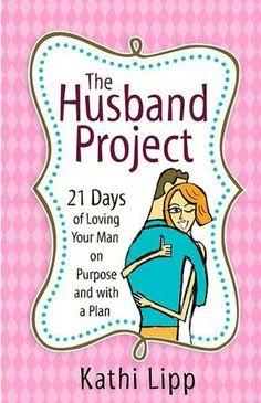 The Husband Project - Kathi Lipp