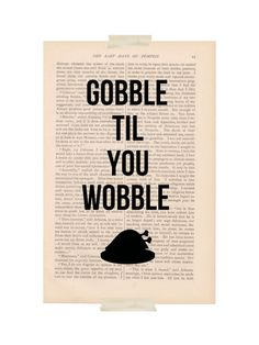 Thanksgiving decor - Gobble til You Wobble - holiday decorations dictionary art print