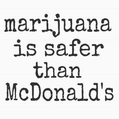 McDonald's Marijuana Quote - CannabisTutorials.com
