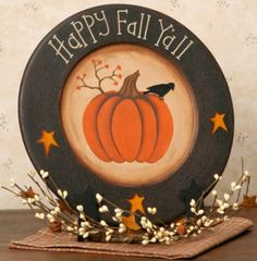 Happy Fall Yall - Pumpkin & Crow Plates - This is a new item for fall. It is a wooden plate that has been painted black with an orange pumpkin, little black crow and mustard stars. It says Happy Fall Y'all. Plate stand is not included. Primitive Plates, Primitive Fall, Primitive Crafts, Primitive Country, Primitive Ornaments, Wood Crafts, Happy Fall Yall Pumpkin, Happy Fall Y'all, Autumn Decorating