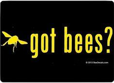 Got Bees  Honey Bee Car Window Decal  Car Sticker  by VillageVinyl, $3.99