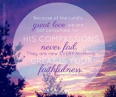 Lamentations 3:22-23 - Google Search