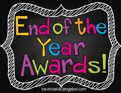 End of the Year Awards (Candy Bar Wrappers & Full Page Awards)