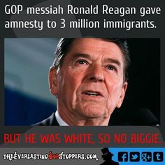 and banned assault weapons ! Todays Republican Party has moved to extremism and stubbornly adheres to failed trickle down economic policies. Ronald Reagan couldn't survive in todays GOP. This is not the GOP your parents belonged to !