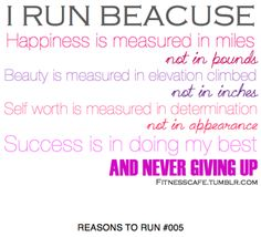 """fitnesscafe: """" These are subjective, there is plenty more that goes into happiness, beauty, self worth and success outside of the fitness world. However, when I think about my running and even more about my fitness, this is my truth. Not numbers on a..."""