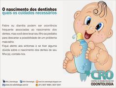 CRO | Centro de Reabilitação em Odontologia: O nascimento dos dentinhos...