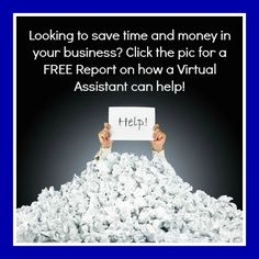 Feeling Overwhelmed in your business? Not enough hours in the day? Get the Free Report: 10 ways a Virtual Assistant can help save you Time and Money.  thevageek.com/free-report/