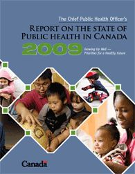 Report on The State of Public Health in Canada 2009 - Public Health Agency of Canada