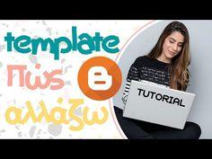 Πώς αλλάζω template/πρότυπο στο BLOGGER - edit your blog Blogging, Company Logo, Social Media, Templates, Logos, Tips, Etsy, Stencils, Advice