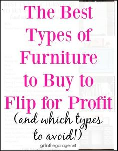 Mistakes People Make When Trying to Sell Refinished Furniture The Best Types of Furniture to Buy to Flip for Profit (and which types to avoid!)The Best Types of Furniture to Buy to Flip for Profit (and which types to avoid! Reclaimed Furniture, Refurbished Furniture, Design Furniture, Ikea Furniture, Repurposed Furniture, Shabby Chic Furniture, Furniture Makeover, Vintage Furniture, Furniture Ideas