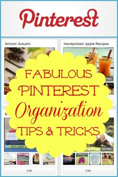 get your pinterest boards organized and make them easy to use with these fabulous
