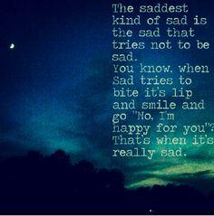 The saddest ones.