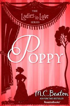 Poppy (Ladies in Love series Book 7) by M. C. Beaton