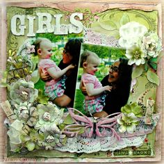 My Girls  **ScrapThat! March Kit DT work** - Scrapbook.com