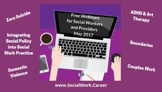 Free Mental Health Webinars, May 2017 < for social workers and other mental health professionals