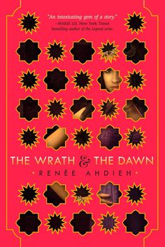 The Wrath and the Dawn, by Renée Ahdieh (released May 12, 2015). In this reimagining of The Arabian Nights, Shahrzad plans to avenge the death of her dearest friend by volunteering to marry the murderous boy-king of Khorasan, but discovers not all is as it seems within the palace.