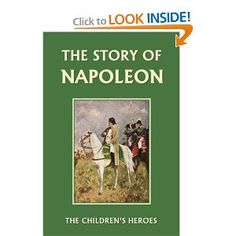 The Story of Napoleon By H.E. Marshall (alternate for The Story of Sir Walter Raleigh).  History.