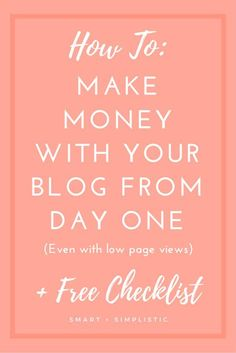 How To Make Money Blogging From The Start