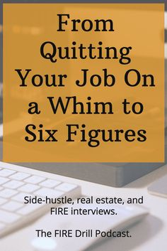 From Quitting Your Job On a Whim to Six Figures with Millennial Money Man - FIRE Drill Podcast Earn More Money, Earn Money Online, Way To Make Money, Job Quotes, Fire Drill, Job Help, Core Curriculum, Job Work, Quitting Your Job