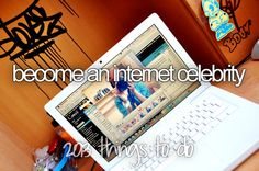 This is like my dream!! I would live to be noticed by alot of people :)