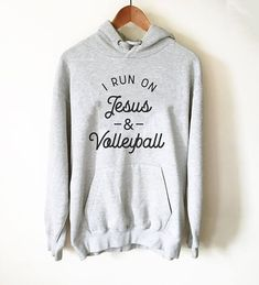 Buy I Run On Jesus & Volleyball Hoodie This hoodie is Made To Order, one by one printed so we can control the quality. We use newest DTG Technology to print on to I Run On Jesus & Volleyball Hoodie Coaching Volleyball, Volleyball Players, Volleyball Outfits, Volleyball Ideas, Volleyball Workouts, Unisex, Track And Field, Cute Shirts, Sassy Shirts