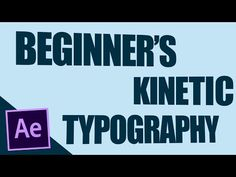 BEGINNER'S Kinetic Typography - After Effects Tutorial - YouTube