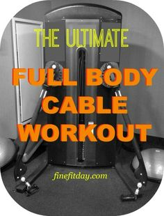 "Ever looked at the cable machine and thought, ""I have NO idea what to even do with that""? Well, it's about to become your best friend in the gym. Here's a full body workout using cables that will target your legs, arms, shoulders and abs."