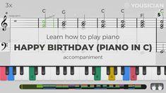 Learn to play Happy Birthday (piano in C) made famous by Traditional on piano with the Yousician app! Perfect for beginners and advanced musicians.
