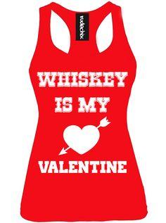 "Women's ""Whiskey Is My Valentine"" Racerback Tank by Rudechix (Red)"