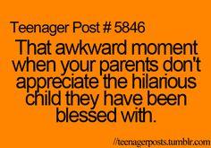 haha my life.