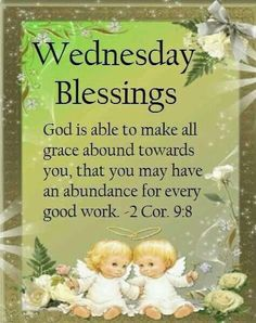 Wednesday Blessings good morning wednesday happy wednesday good morning wednesday wednesday image quotes wednesday quotes and sayings Blessed Wednesday, Happy Wednesday Quotes, Good Morning Wednesday, Sunday Quotes, Good Morning Quotes, Morning Images, Wednesday Greetings, Wonderful Wednesday, Happy Morning