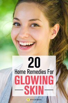 20 Effective Home Remedies For Glowing Skin That Really Work #ConcealerTips