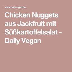 Chicken Nuggets aus Jackfruit mit Süßkartoffelsalat - Daily Vegan