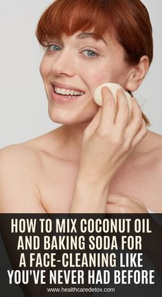 How to Mix Coconut Oil and Baking Soda for a Face-Cleaning Like You've Never Had Before – Defferent Stuff Natural Health Tips, Natural Health Remedies, Health And Beauty Tips, Wellness Fitness, Fitness Diet, Health Fitness, Health Articles, Health Advice, Green Living Tips