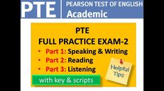 PTE FULL PRACTICE EXAM WITH KEY , SCRIPTS AND HELPFUL TIPS-2