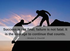 #Success is not final; failure is not fatal. It is the courage to continue that counts. - Winston S. Churchill http://www.networkmarketingpaysmebig.com/